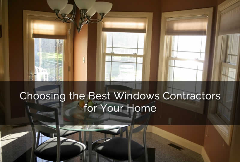Choosing-the-Best-Windows-Contractors-for-Your-Home
